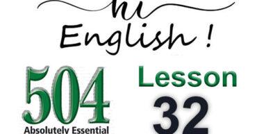 کتاب 504 واژه – درس 32