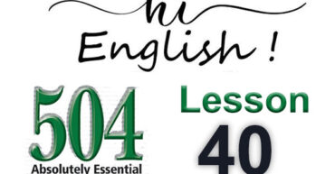 کتاب 504 واژه – درس 40