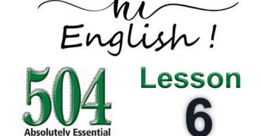 کتاب 504 واژه - درس 6