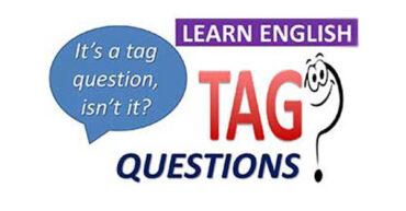 سوالات ضمیمه (Question tags) در زبان انگلیسی